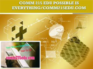 COMM 215 EDU Possible Is Everything/comm215edu.com