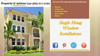 Single Hung Window Installations
