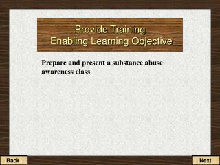Provide Training  Enabling Learning Objective