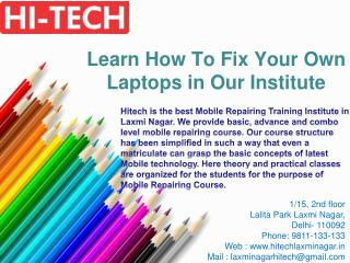 Learn How To Fix Your Own Laptops in Our Institute