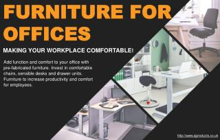 Invest in the right furniture to make your workplace more comfortable