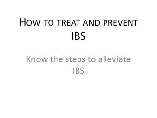 How to treat and prevent IBS