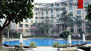 Hotel Booking Offers At The Grand New Delhi