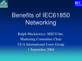 Benefits of IEC61850 Networking