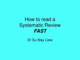 How to read a  Systematic Review FAST