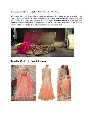 7 Awesome Bridal Wear Colors Other Than Red Or Pink