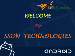 Android Training Company Gurgaon : SSDN Technologies