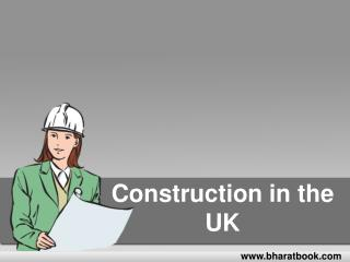 Construction in the UK
