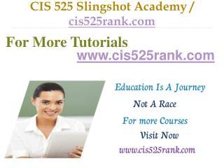 CIS 525 Slingshot Academy / cis525rank.com