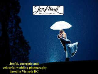 Joyful, energetic and colourful wedding photography based in Victoria BC