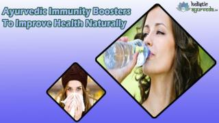 Ayurvedic Immunity Boosters To Improve Health Naturally