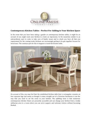 Contemporary Kitchen Tables - Perfect For Adding to Your Kitchen Space