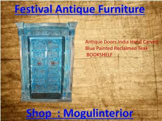 Festival Antique Furniture by mogulinterior