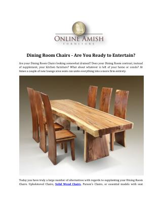 Dining Room Chairs - Are You Ready to Entertain?