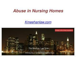 Abuse in Nursing Homes - Kmeehanlaw.com