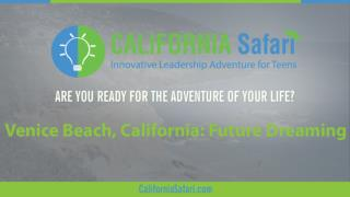 Venice Beach – California: Future Dreaming | Innovative Learning California | Experience Silicon Valley Enterprise
