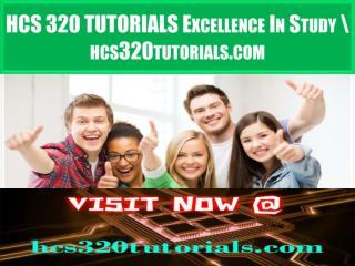 HCS 320 TUTORIALS Excellence In Study \ hcs320tutorials.com