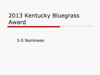 2013 Kentucky Bluegrass Award