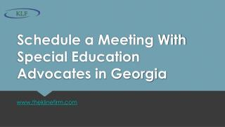 Schedule a Meeting With Special Education Advocates in Georgia