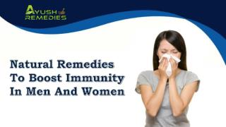 Natural Remedies To Boost Immunity In Men And Women