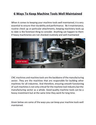 6 Ways To Keep Machine Tools Well Maintained