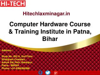 Computer Hardware Course & Training Institute in Patna, Bihar