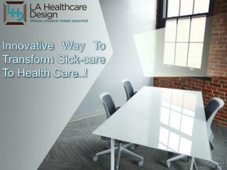 Best Medical Interior Design In Los-Angeles
