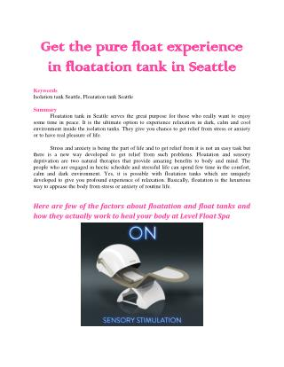 Get the pure float experience in floatation tank in Seattle