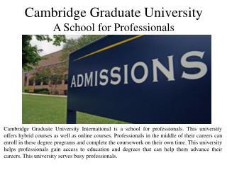 Cambridge Graduate University - A School for Professionals