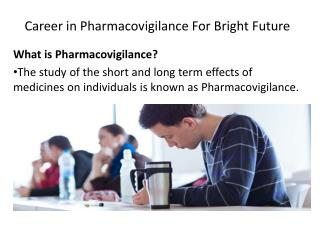 Career in Pharmacovigilance For Bright Future