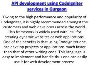 API development using CodeIgniter services in Gurgaon