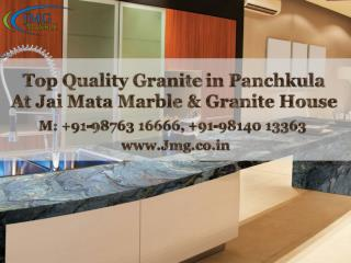 Top Quality Granite in Panchkula - Jai Mata Marble & Granite House