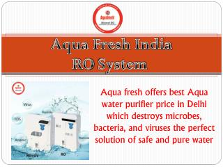 Aqua fresh India RO System in Noida