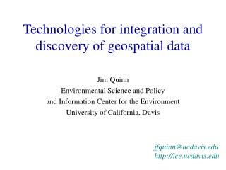 Technologies for integration and discovery of geospatial data
