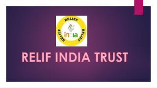 relif india trust(bringing balance)