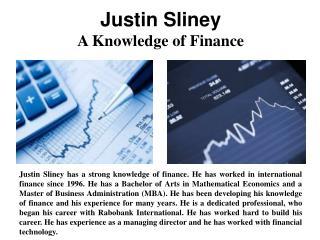 Justin Sliney - A Knowledge of Finance