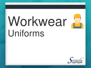 Workwear Uniforms | Simply Uniforms