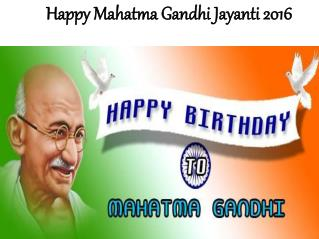 Gandhi Jayanti 2016