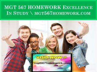 MGT 567 HOMEWORK Excellence In Study \ mgt567homework.com