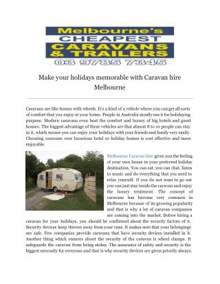 Make your holidays memorable with Caravan hire Melbourne