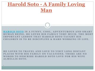 A Family Loving Man - Harold Soto