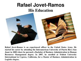 Rafael Jovet-Ramos -  And His Education