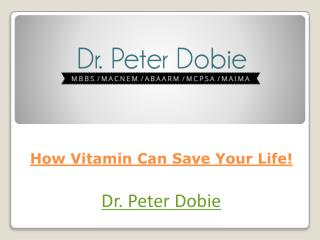 How Vitamin Can Save Your Life!