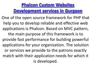 Phalcon Custom Websites Development services in Gurgaon