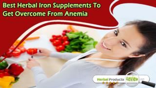 Best Herbal Iron Supplements To Get Overcome From Anemia