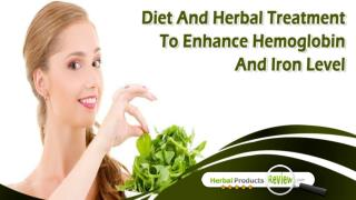 Diet And Herbal Treatment To Enhance Hemoglobin And Iron Level