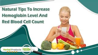 Natural Tips To Increase Hemoglobin Level And Red Blood Cell Count