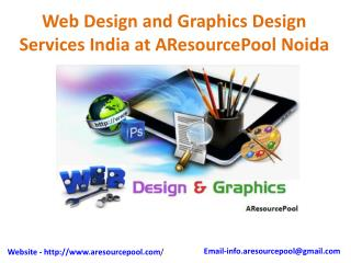 Web Design and Graphics Design Services India at AResourcePool Noida