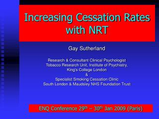 Increasing Cessation Rates with NRT