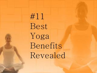 11 best yoga benefits revealed